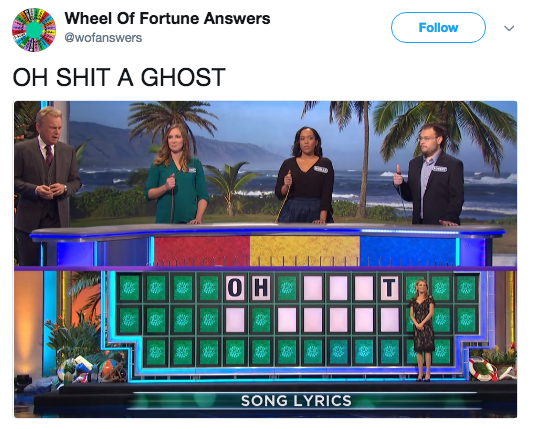 Games - Wheel Of Fortune Answers Follow @wofanswers OH SHIT A GHOST OH T SONG LYRICS