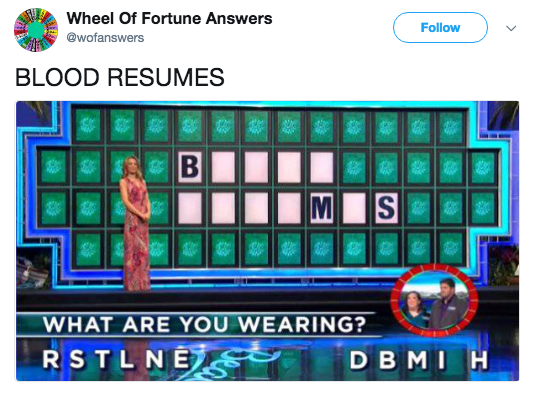 Technology - Wheel Of Fortune Answers Follow @wofanswers BLOOD RESUMES WHAT ARE YOU WEARING? RSTLNET DBMIH