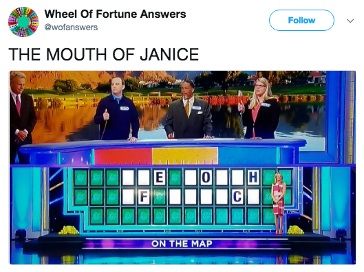 Games - Wheel Of Fortune Answers Follow @wofanswers THE MOUTH OF JANICE 0 ON THE MAP