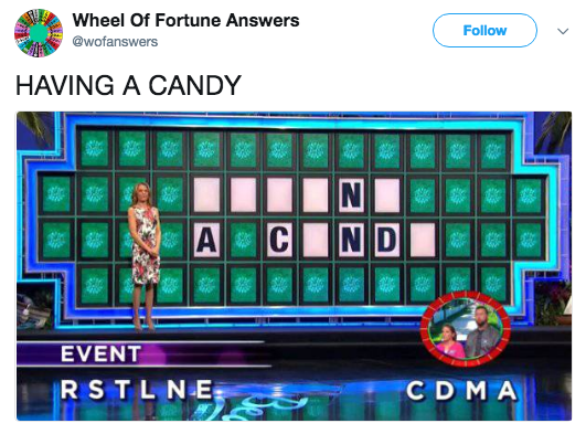 Games - Wheel Of Fortune Answers Follow @wofanswers HAVING A CANDY N C N D EVENT RSTL NE CD MA A