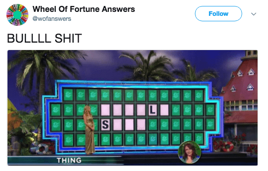 Pc game - Wheel Of Fortune Answers Follow @wofanswers BULLLL SHIT THING