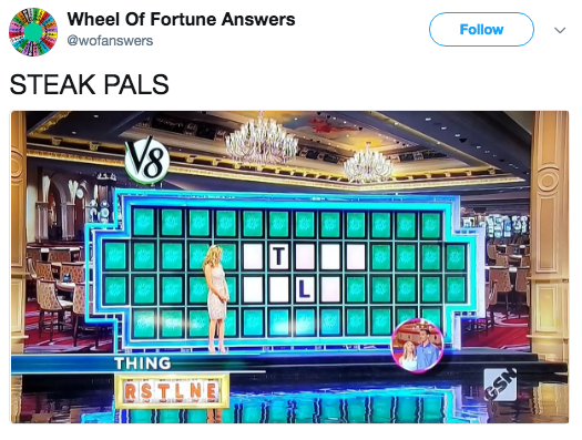 Electronics - Wheel Of Fortune Answers @wofanswers Follow STEAK PALS V8 THING RSTLNE SN