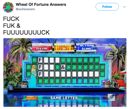 Font - Wheel Of Fortune Answers Follow @wofanswers FUCK FUK & FUUUUUUUUCK Cover Story: te Lar ARIA MEL & NAOML $14,250 $3,000 & SAME LETTER
