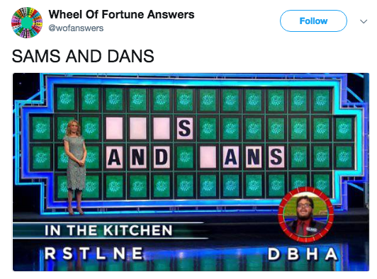 Technology - Wheel Of Fortune Answers Follow @wofanswers SAMS AND DANS S ANS AND IN THE KITCHEN RSTL NE D BHA