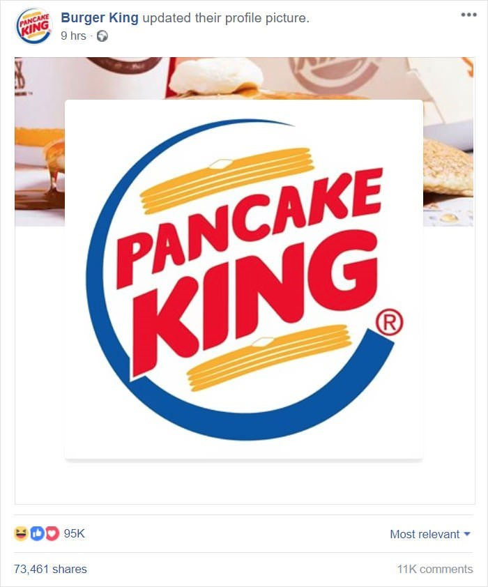 Logo - KING Burger King updated their profile picture. 9 hrs PANCAKE (KING B95K Most relevant 73,461 shares 11K comments