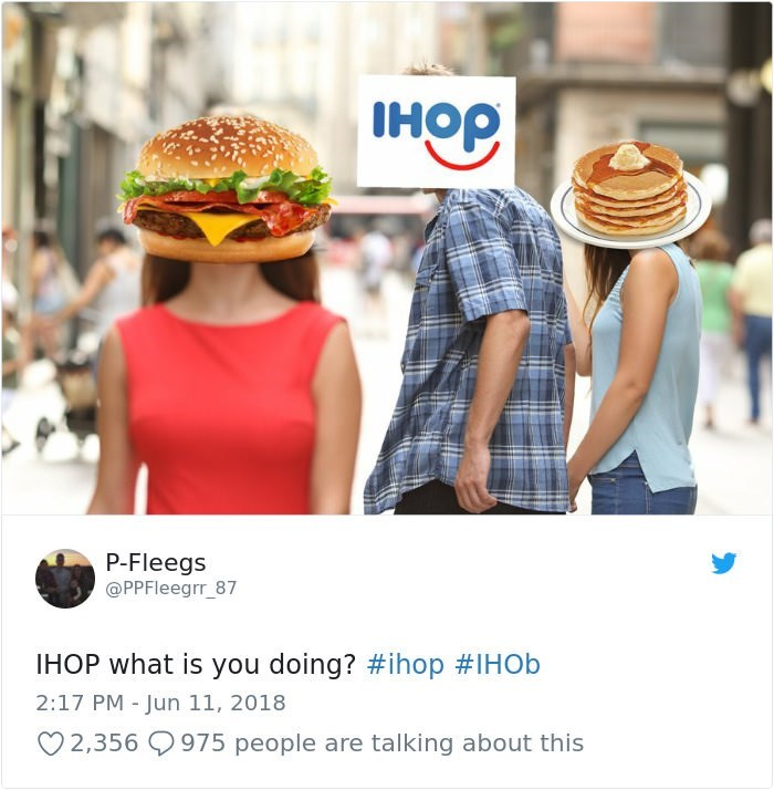 Clothing - IHOP P-Fleegs @PPFleegrr_87 IHOP what is you doing? #ihop #IHO 2:17 PM - Jun 11, 2018 975 people are talking about this 2,356