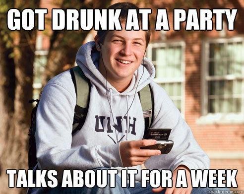 meme - Photo caption - GOT DRUNK AT A PARTY HOMI TALKS ABOUTITFORAWEEK guickmeme.com