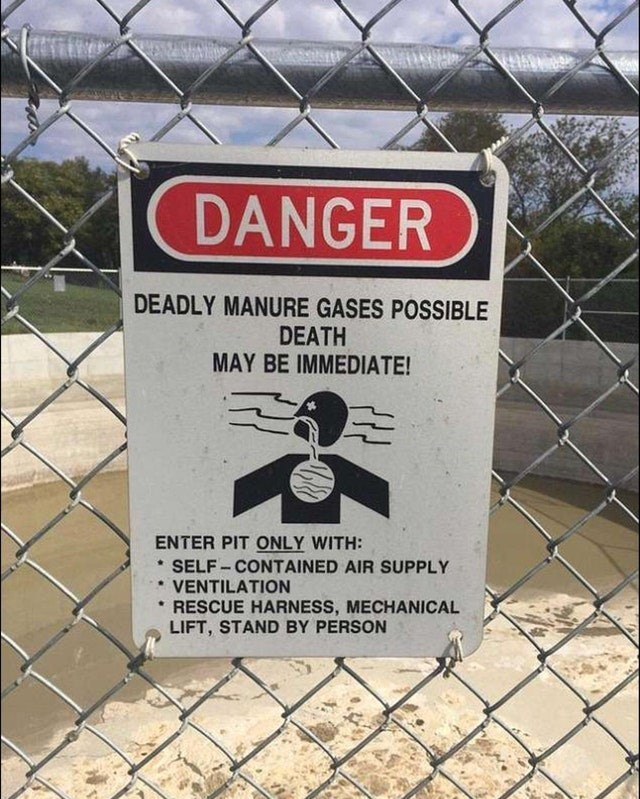 Signage - DANGER DEADLY MANURE GASES POSSIBLE DEATH MAY BE IMMEDIATE! ENTER PIT ONLY WITH: SELF-CONTAINED AIR SUPPLY VENTILATION RESCUE HARNESS, MECHANICAL LIFT, STAND BY PERSON