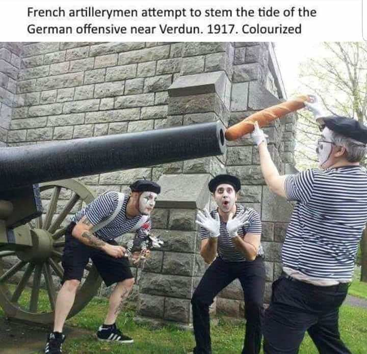 dank memes - Photography - French artillerymen attempt to stem the tide of the German offensive near Verdun. 1917. Colourized