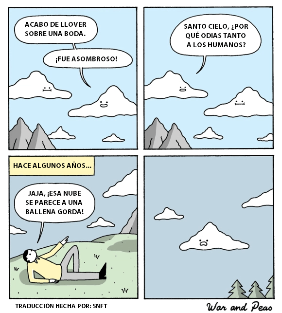 las nubes son seres rencorosos