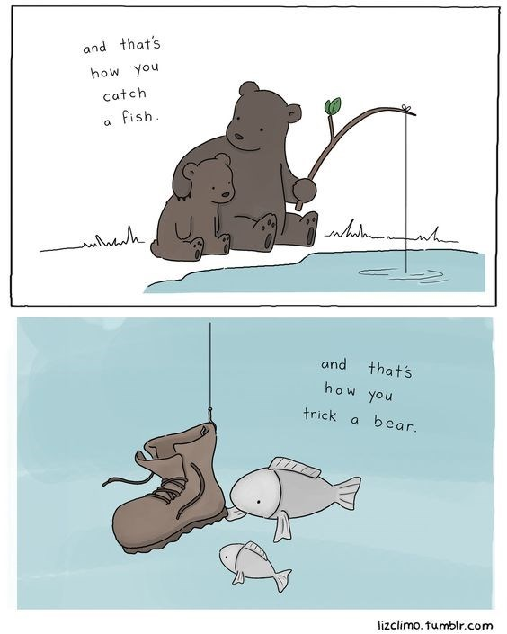 father's day animals - Cartoon - and that's how you Catch fish h and that's how you trick bear. lizclimo. tumblr.com