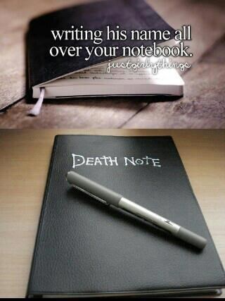 Pen - writing his name all over your notebook. atgibthings DEATH NOTE