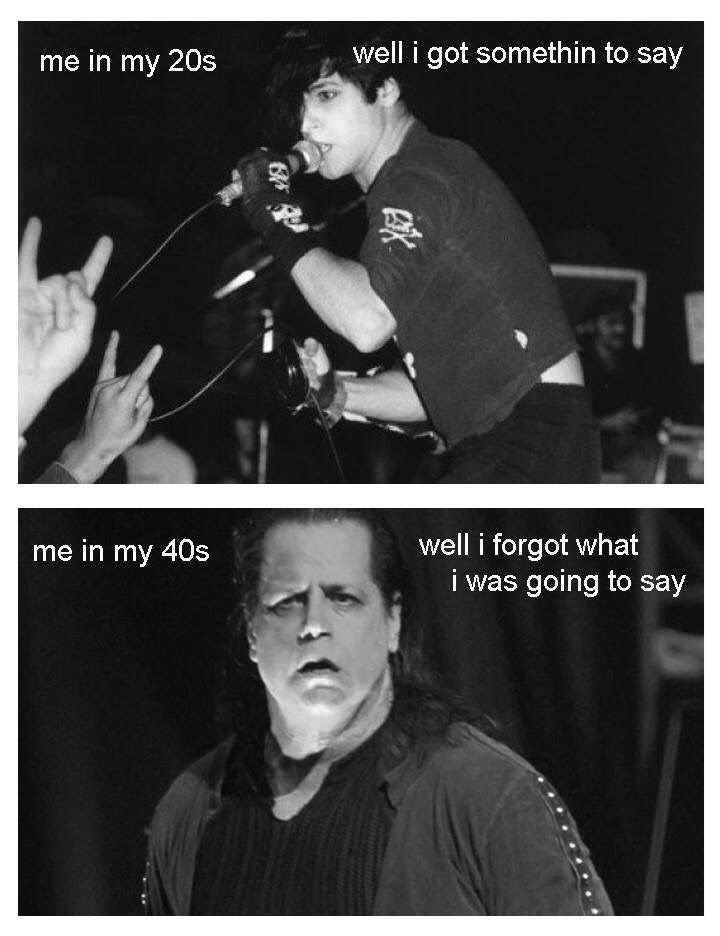 Funny meme about getting older using Danzig lyrics.