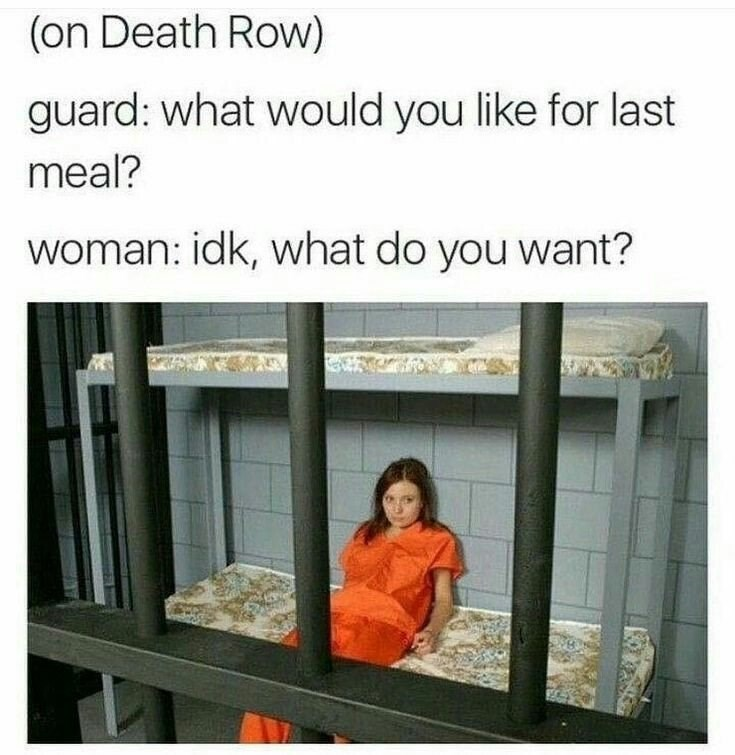 Funny meme about women not being able to decide what to eat.