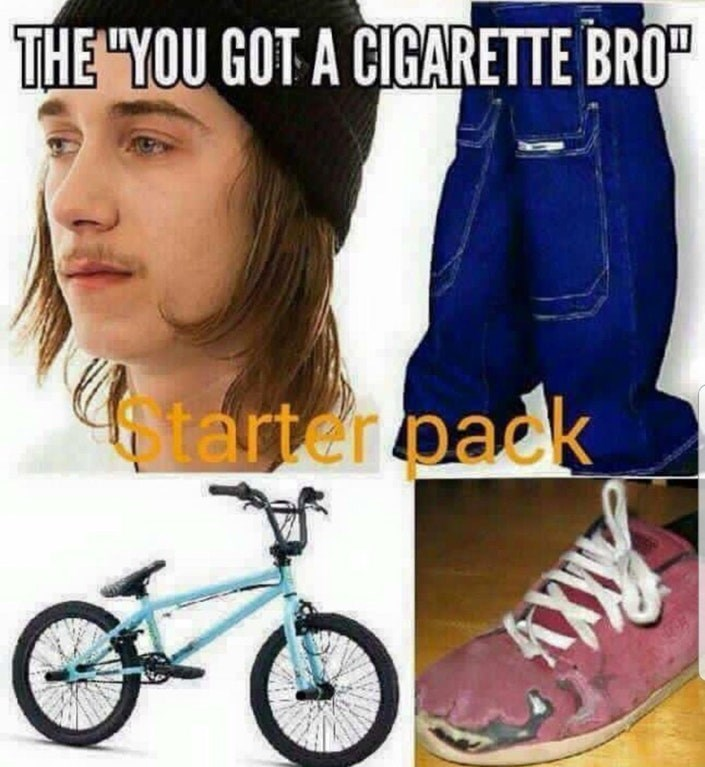 Gross stoner teen starter pack meme