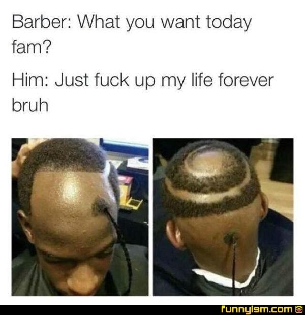 barber fam meme with pics of ugly haircut