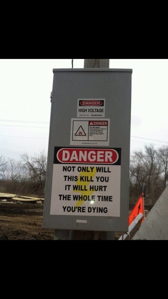 Transport - DANGER HIGH VOLTAGE A DANGER DANGER NOT ONLY WILL THIS KILL YOU IT WILL HURT THE WHOLE TIME YOU'RE DYING