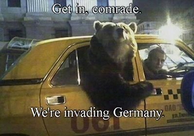 "Bear - Get in, comrade. OAO"" We're invading Germany."