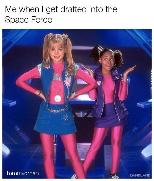 dankland meme about girl ready to get drafted into Trump's space force