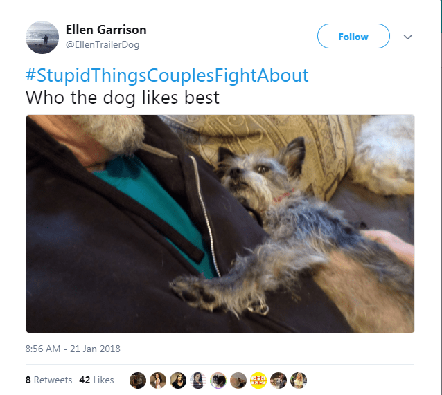 Wildlife - Ellen Garrison Follow @EllenTrailerDog #StupidThingsCouples FightAbout Who the dog likes best 8:56 AM - 21 Jan 2018 8 Retweets 42 Likes