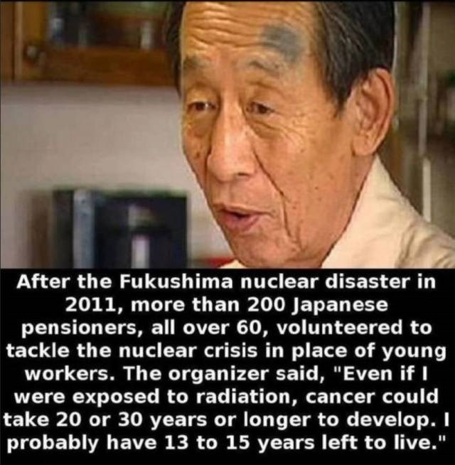 "Facial expression - After the Fukushima nuclear disaster in 2011, more than 200 Japanese pensioners, all over 60, volunteered to tackle the nuclear crisis in place of young workers. The organizer said, ""Even if I were exposed to radiation, cancer could take 20 or 30 years or longer to develop. I probably have 13 to 15 years left to live."""