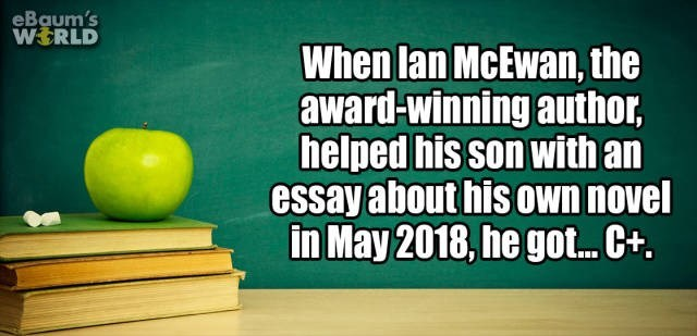 Text - eBaum's WERLD When lan McEwan, the award-winning author helped his son with an essay about his own novel in May 2018, he go... Ct.
