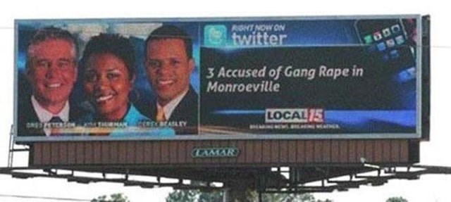 Billboard - AGHT NOW ON twitter 3 Accused of Gang Rape in Monroeville LOCAL /5 erarAY NA ONES LAMAR