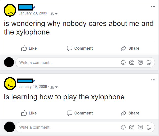 Text - January 20, 2009 is wondering why nobody cares about me and the xylophone Like Comment Share Write a comment... GIF January 19, 2009 is learning how to play the xylophone לן Like Comment Share Write a commen.. GIF