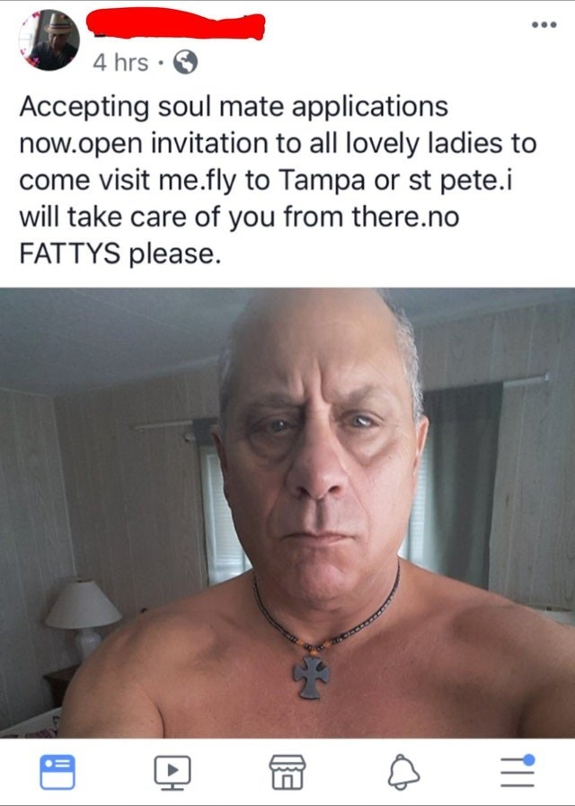 Face - 4 hrs . Accepting soul mate applications now.open invitation to all lovely ladies to come visit me.fly to Tampa or st pete.i will take care of you from there.no FATTYS please TII