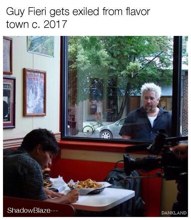 Community - Guy Fieri gets exiled from flavor town c. 2017 ShadowBlaze DANKLAND