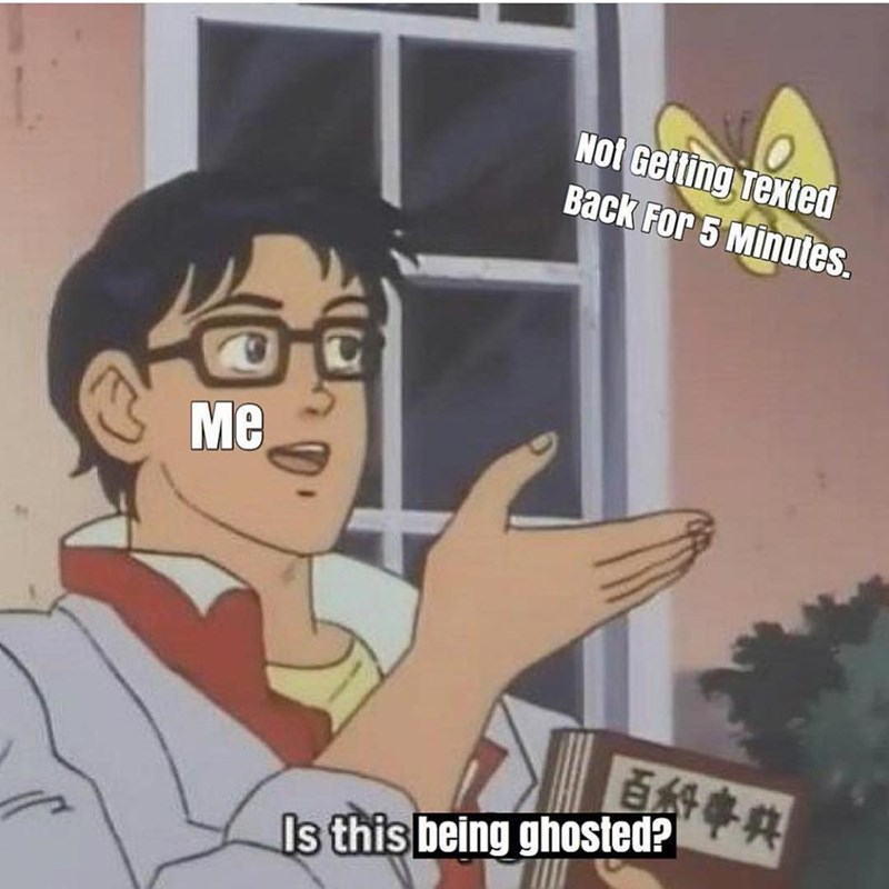 Funny is this a pigeon meme about being ghosted.