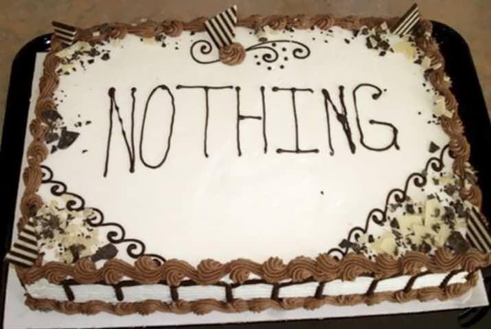 Cake - NOTHING