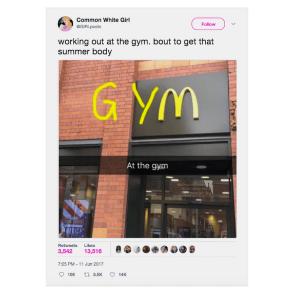 summer tweet - Text - Common White Girl GGIRLposts Follow working out at the gym. bout to get that summer body GYM At the gym ERICA Retweets Likes 3,542 13,516 7:05 PM-11 Jun 2017 106 t 3.5K 14K