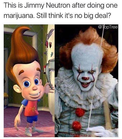 Jimmy Neutron and Pennywise the clown in meme about marijuana