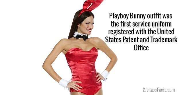 Clothing - Playboy Bunny outfit was the first service uniform registered with the United States Patent and Trademark Office KickassFacts.com