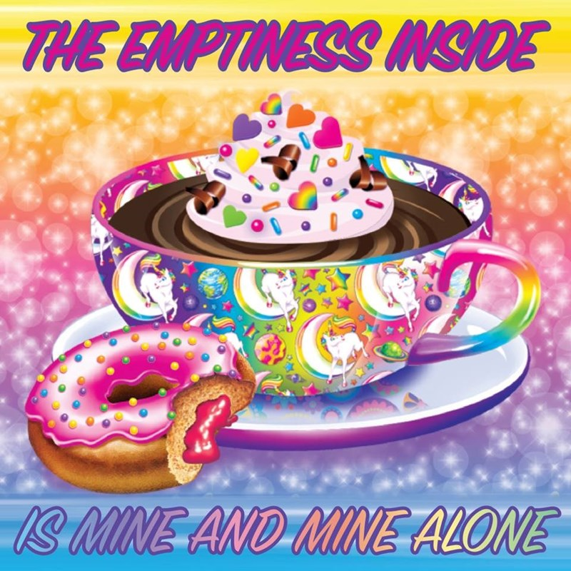 Food - THE EMPTINESS MSIDE S MINE AND-MINE ALONE