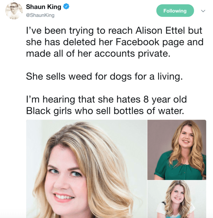 Shaun King tweets that he's been trying to get a hold of Ettel with no luck, says that she sells weed for dogs for a living