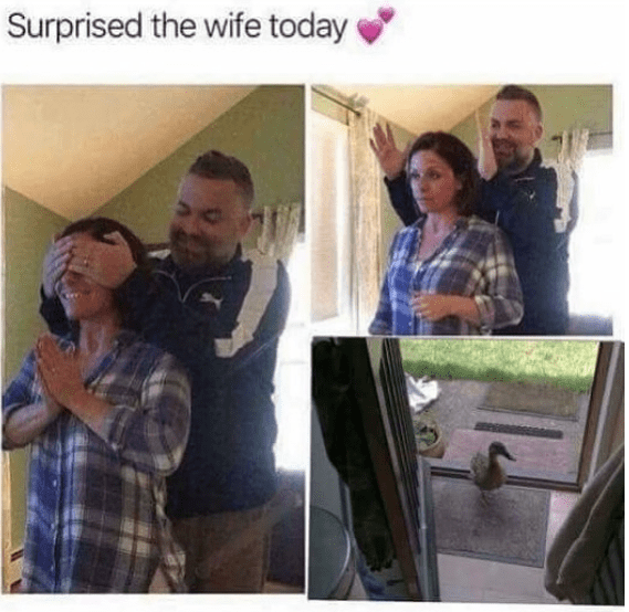 Face - Surprised the wife today