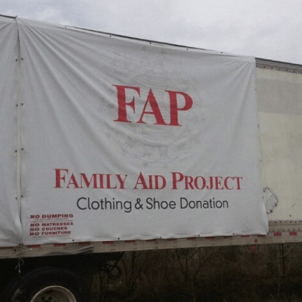 Banner - FAP FAMILY AID PROJECT Clothing &Shoe Donation NO DUMPING MO MATRESSES NO COUCHES NO FURMITURE