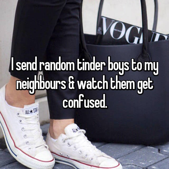Footwear - WOG Isend random tinder boys to my neighbours &watch them get confused ALL ST