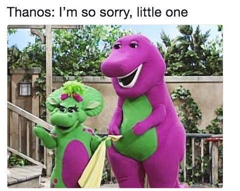 meme - Animated cartoon - Thanos: I'm so sorry, little one