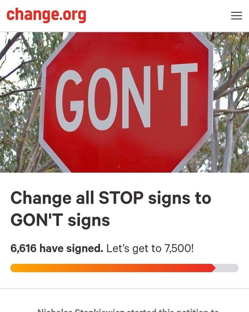Funny meme about changing stop signs to say gon't.