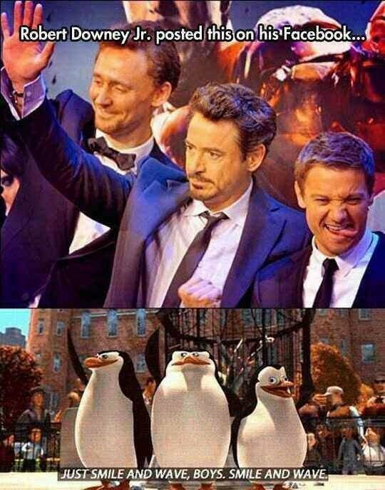 Movie - Robert Downey Jr. posted this ontifis Facebook... JUST SMILE AND WAVE, BOYS. SMILE AND WAVE