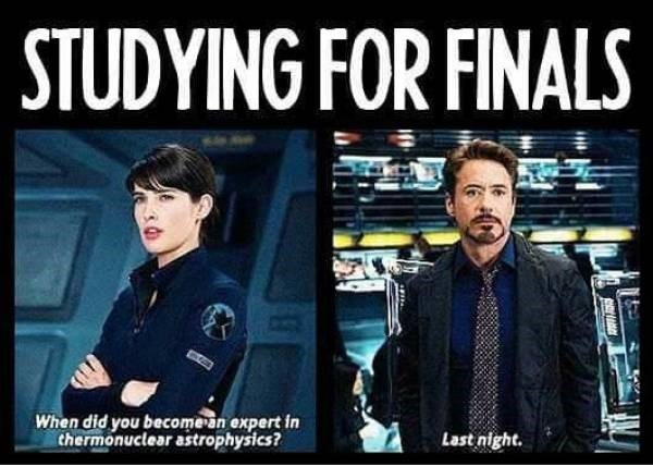 Movie - STUDYING FOR FINALS When did you become an expert in thermonuclear astrophysics? Last night.