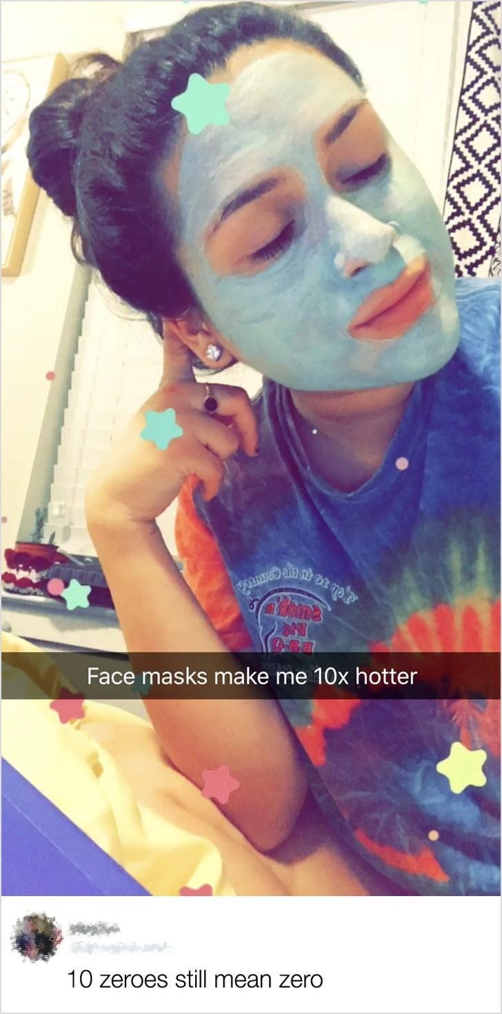 Face - LCme Face masks make me 10x hotter 10 zeroes still mean zero