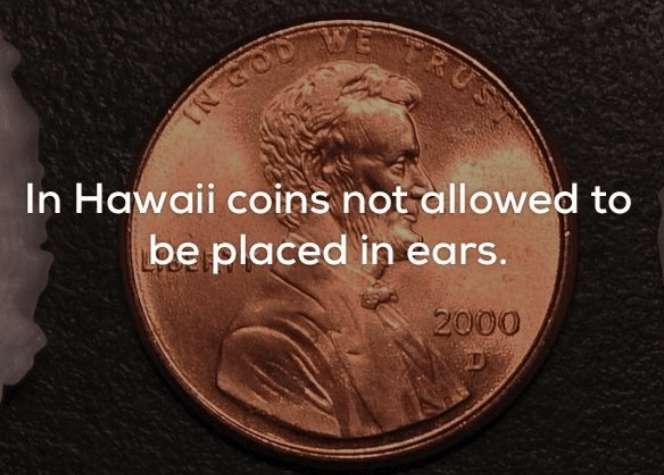 Coin - TRUS TR SOD In Hawaii coins not allowed to be placed in ears. 2000