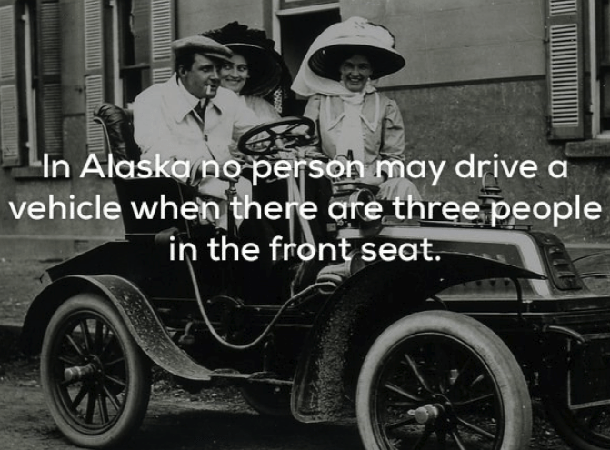 Land vehicle - In Alaskano person may drive a vehicle when there are three people in the front seat.