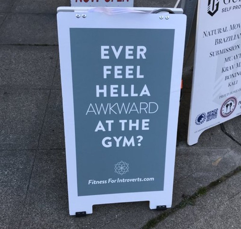Text - SELF PRO EVER NATURAL MO BRAZILIA FEEL HELLA AWKWARD SUBMISSION MUAY KRAVM BOXIN KALI ROUDOME O AT THE RENZO ACK GYM? Fitness For Introverts.com