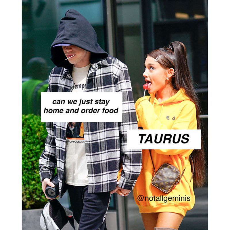 Plaid - empe can we just stay home and order food TAURUS ASTORIA DEL GR UBL @notallgeminis