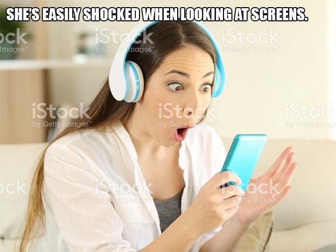 Skin - SHES EASILY SHOCKED WHEN LOOKINGAT SCREENS. iStock iStock ock Images by Gemages iSto iStock iStoc by Getty images by Getty cres tby Gefly ae ck ock IStock yselty Images mages